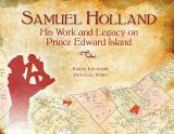 9780919013865 Samuel Holland His Work And Legacy