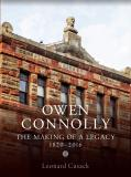 9781988692111 Owen Connolly: The Making Of A Legacy 1820-2016